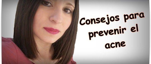 Cómo prevenir y eliminar el acné