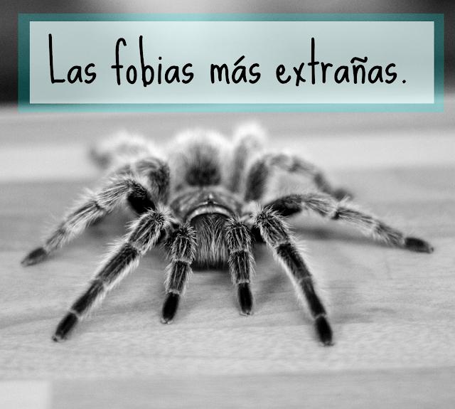 las fobias más extrañas